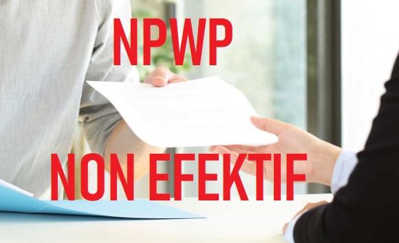 cara pengajuan NPWP non efektif